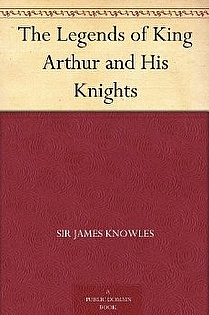 The Legends Of King Arthur and HIs Knights ebook cover