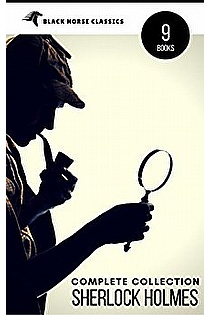 Sherlock Holmes: The Complete Collection ebook cover