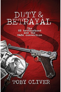 Duty & Betrayal - The SS Brotherhood and the NASA connection ebook cover