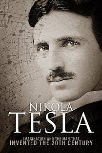 Nikola Tesla: Imagination and the Man That Invented the 20th Century  ebook cover