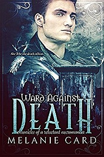 Ward Against Death (Chronicles of a Reluctant Necromancer Book 1) ebook cover