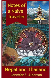 Notes of a Naive Traveler: Nepal and Thailand ebook cover