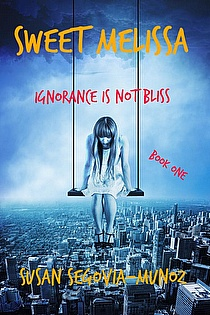 Sweet Melissa Ignorance is not Bliss  ebook cover