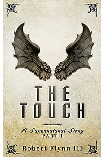The Touch - A Supernatural Story - Part I ebook cover
