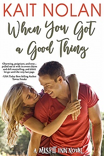 When You Got A Good Thing ebook cover
