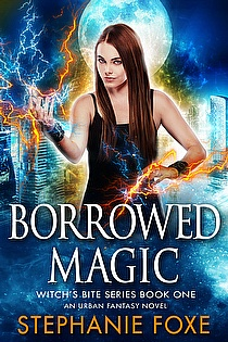 Borrowed Magic (Witch's Bite Series Book One) ebook cover