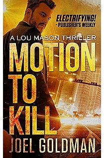 Motion To Kill (Lou Mason Thrillers Book 1) ebook cover