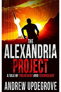 The Alexandria Project: A Tale of Treachery and Technology (Frank Adversego Thrillers Book 1) ebook cover