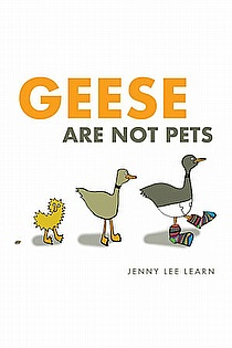 Geese Are Not Pets ebook cover