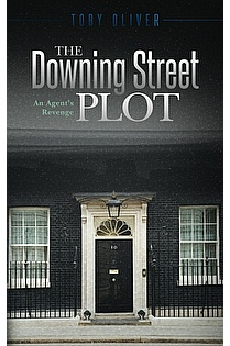 The Downing Street Plot - An Agent's Revenge ebook cover