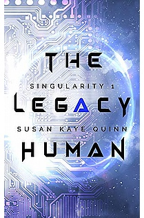 The Legacy Human (Singularity Series Book 1) ebook cover