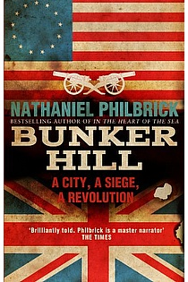 Bunker Hill: A City, a Siege, a Revolution ebook cover