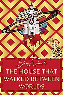 The House That Walked Between Worlds ebook cover